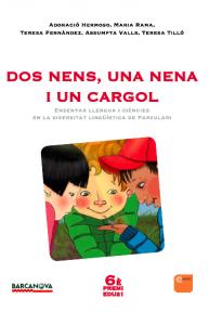 Dos nens, una nena i un cargol (Premi Edu21 2012)
