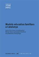 Models educatius familiars a Catalunya