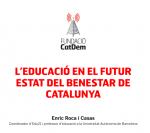 L'educaci� en el futur estat del benestar de Catalunya