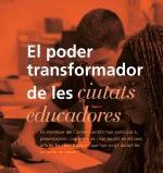El poder transformador de les ciutats educadores