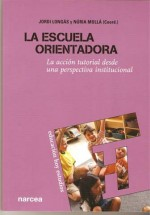 Tapa del llibre &quot;La escuela orientadora&quot;