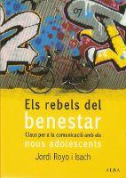 Els rebels del benestar