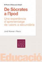 """""""De S�crates a l'Ipod"""", III Premi Edu21 (2009)"""